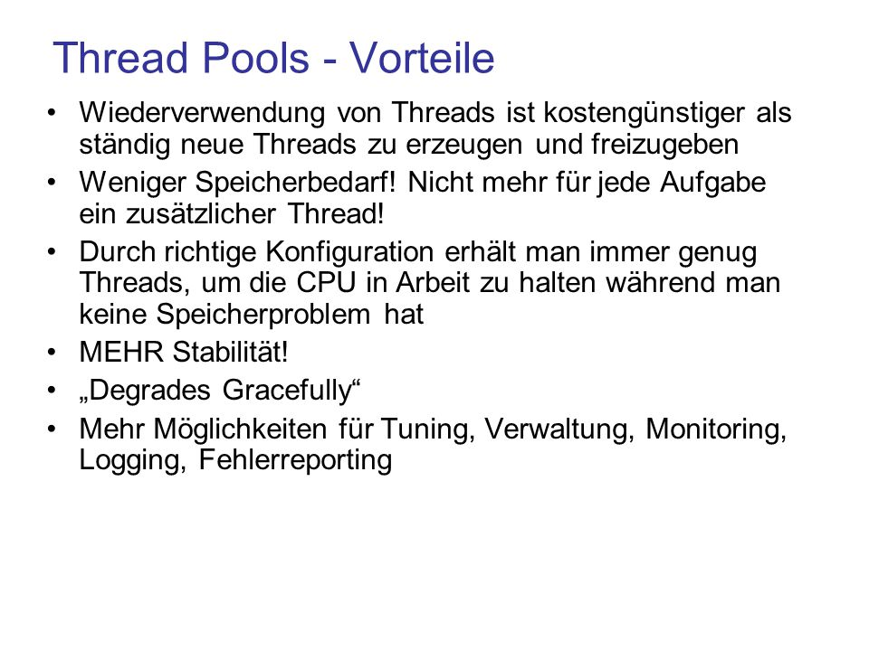 Thread Pools - Vorteile
