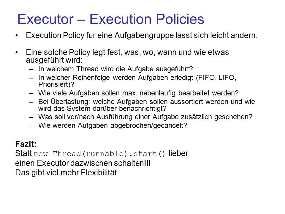 Executor – Execution Policies