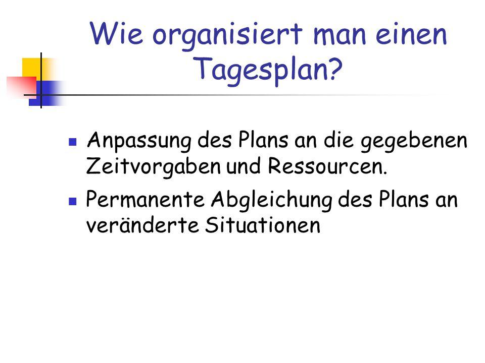 Wie organisiert man einen Tagesplan