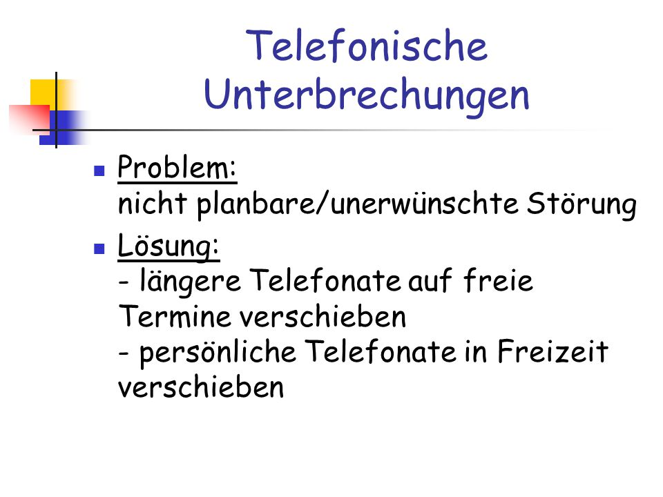 Telefonische Unterbrechungen