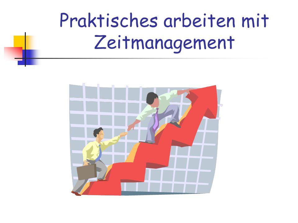 Praktisches arbeiten mit Zeitmanagement