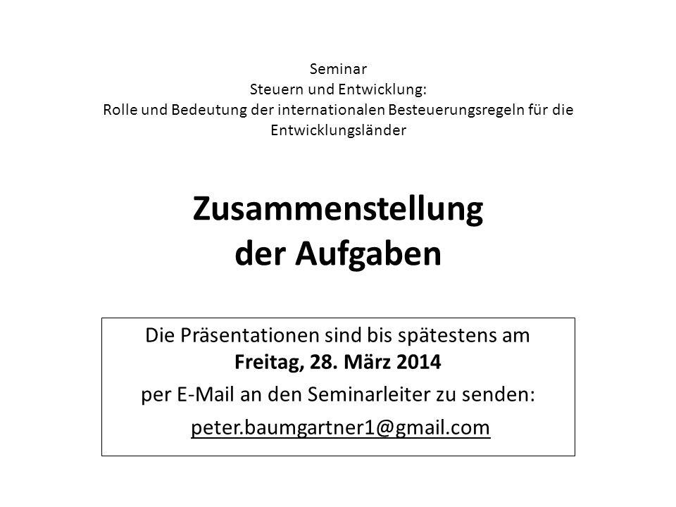 Die Präsentationen sind bis spätestens am Freitag, 28. März 2014
