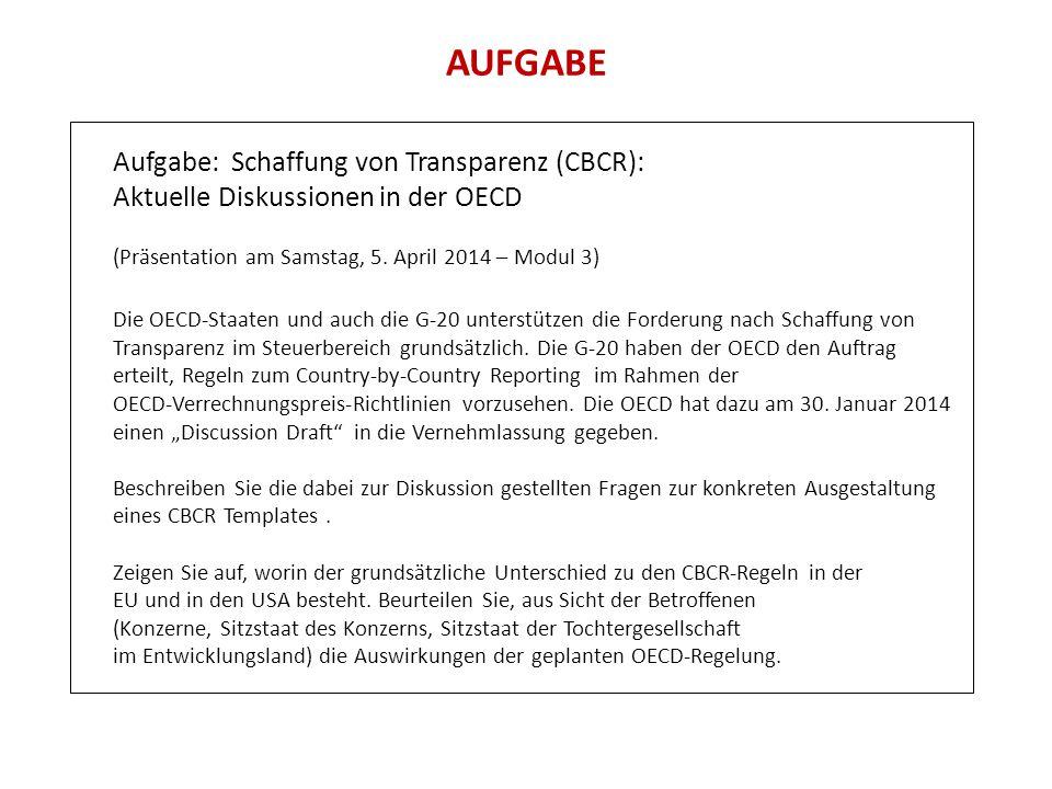AUFGABE Aufgabe: Schaffung von Transparenz (CBCR):