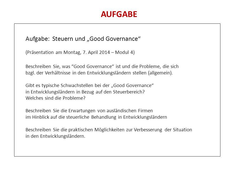 """AUFGABE Aufgabe: Steuern und """"Good Governance"""