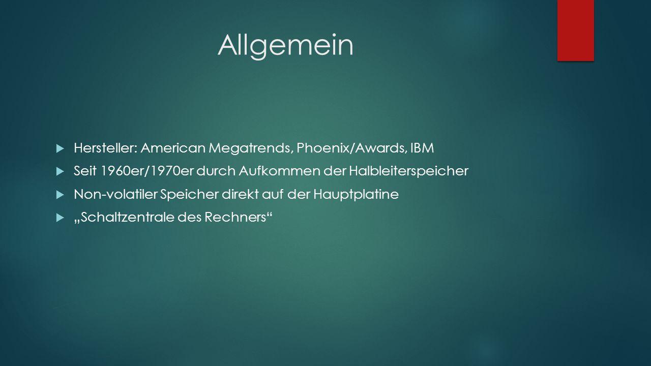 Allgemein Hersteller: American Megatrends, Phoenix/Awards, IBM