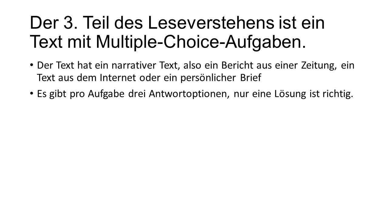 Der 3. Teil des Leseverstehens ist ein Text mit Multiple-Choice-Aufgaben.