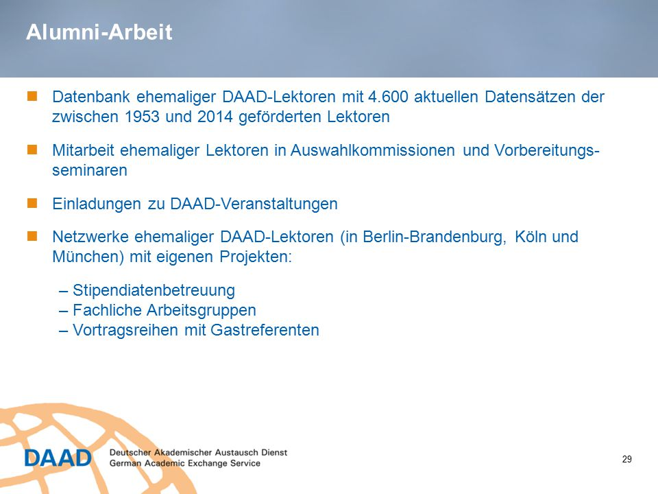 Alumni-Arbeit Datenbank ehemaliger DAAD-Lektoren mit 4.600 aktuellen Datensätzen der zwischen 1953 und 2014 geförderten Lektoren.