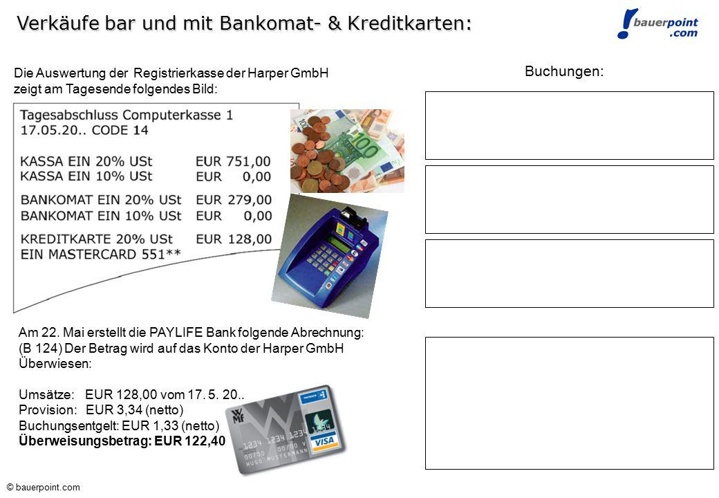 Verkäufe bar und mit Bankomat- & Kreditkarten:
