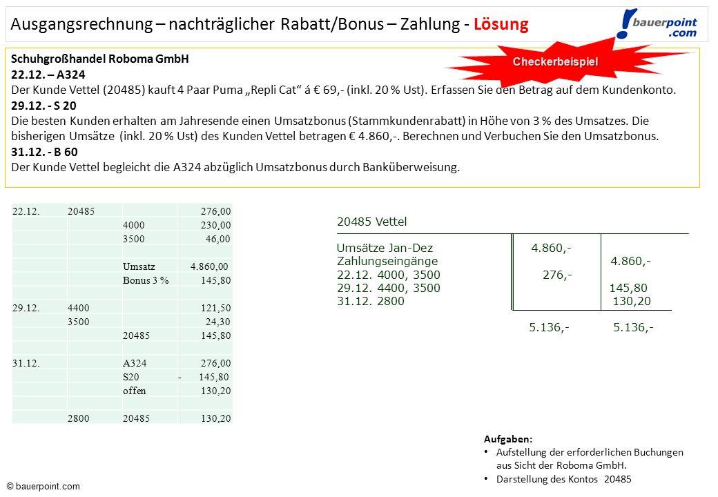 Ausgangsrechnung – nachträglicher Rabatt/Bonus – Zahlung - Lösung