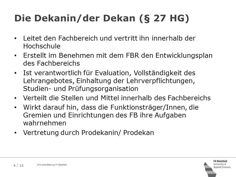 Die Dekanin/der Dekan (§ 27 HG)
