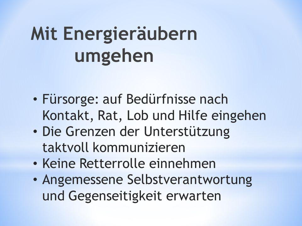 Mit Energieräubern umgehen