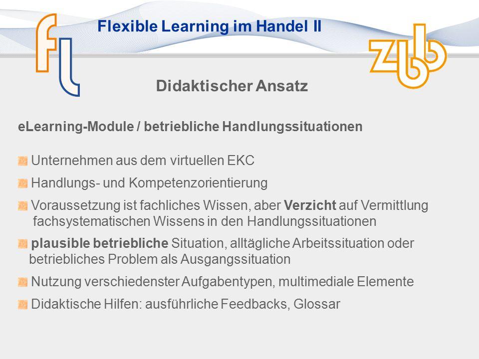 Didaktischer Ansatz eLearning-Module / betriebliche Handlungssituationen. Unternehmen aus dem virtuellen EKC.