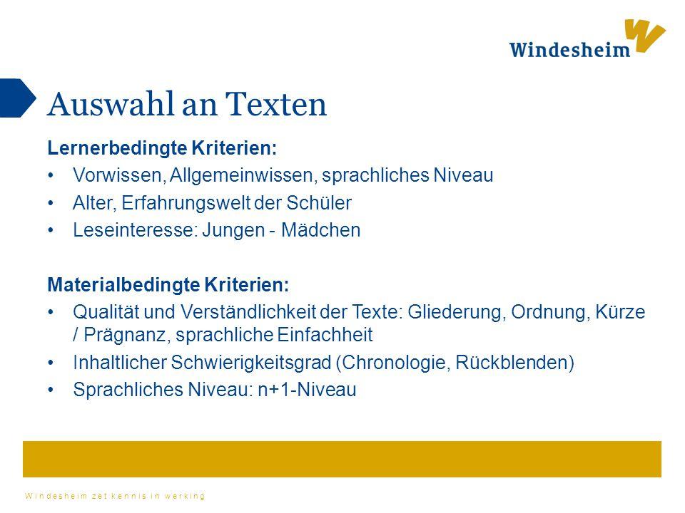 Auswahl an Texten Lernerbedingte Kriterien: