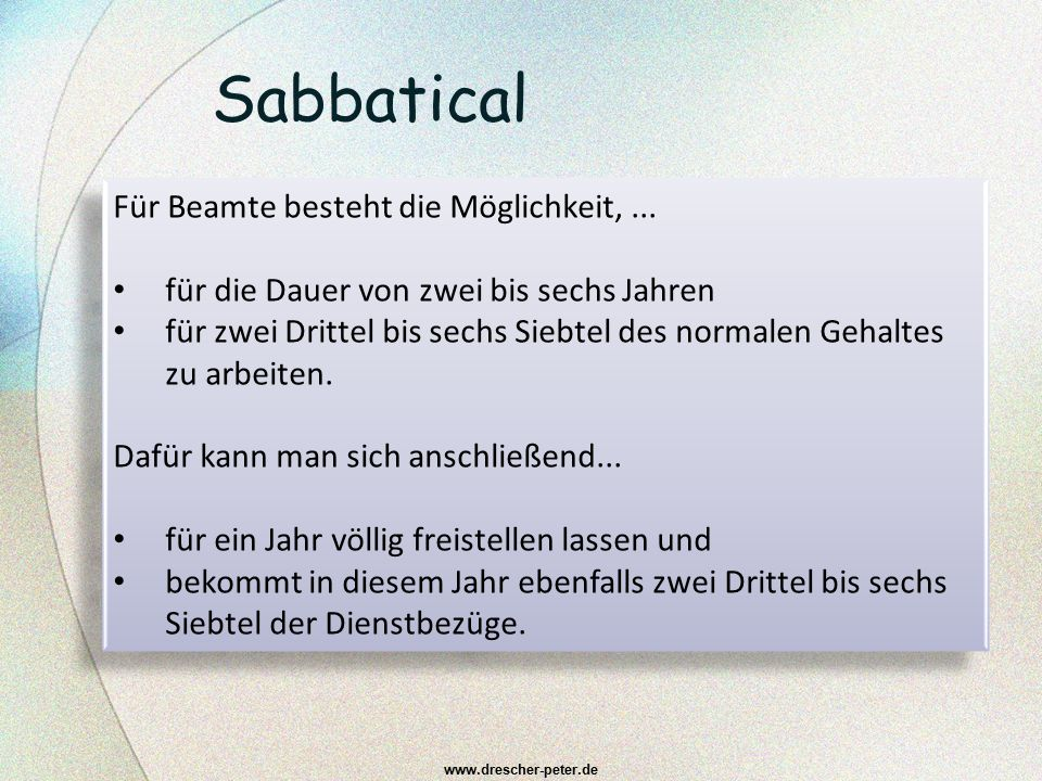 Sabbatical Für Beamte besteht die Möglichkeit, ...