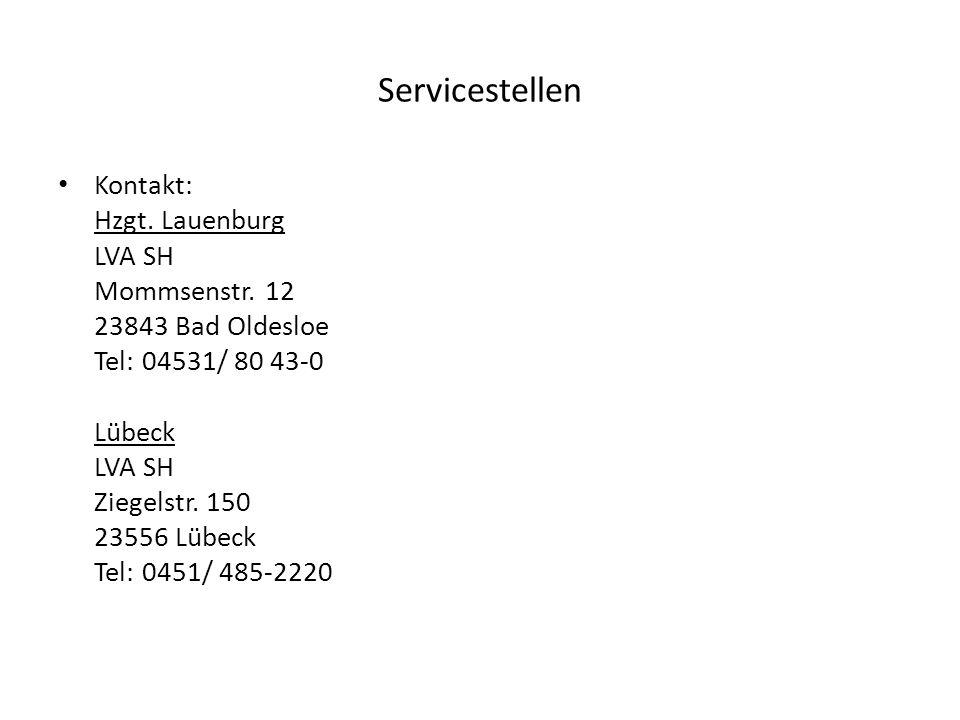 Servicestellen Kontakt: Hzgt. Lauenburg LVA SH Mommsenstr. 12