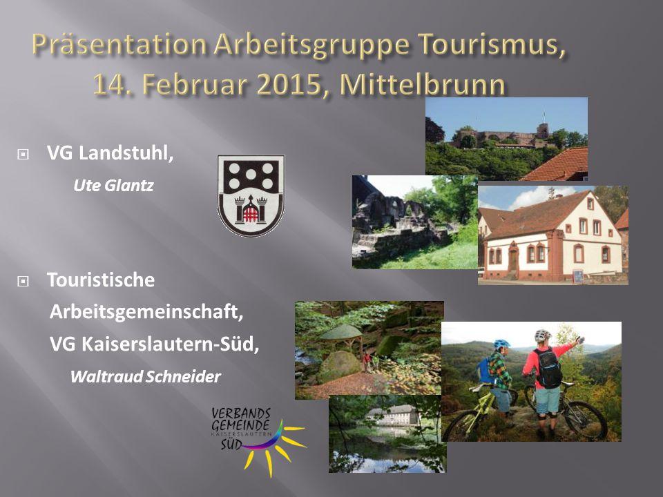 Präsentation Arbeitsgruppe Tourismus, 14. Februar 2015, Mittelbrunn