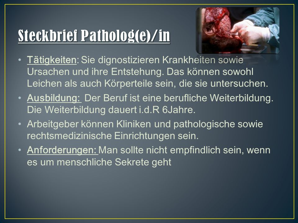 Steckbrief Patholog(e)/in
