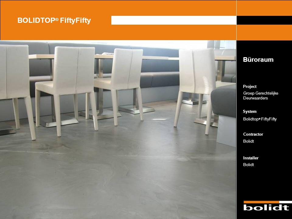 BOLIDTOP® FiftyFifty Büroraum Project Groep Gerechtelijke Deurwaarders