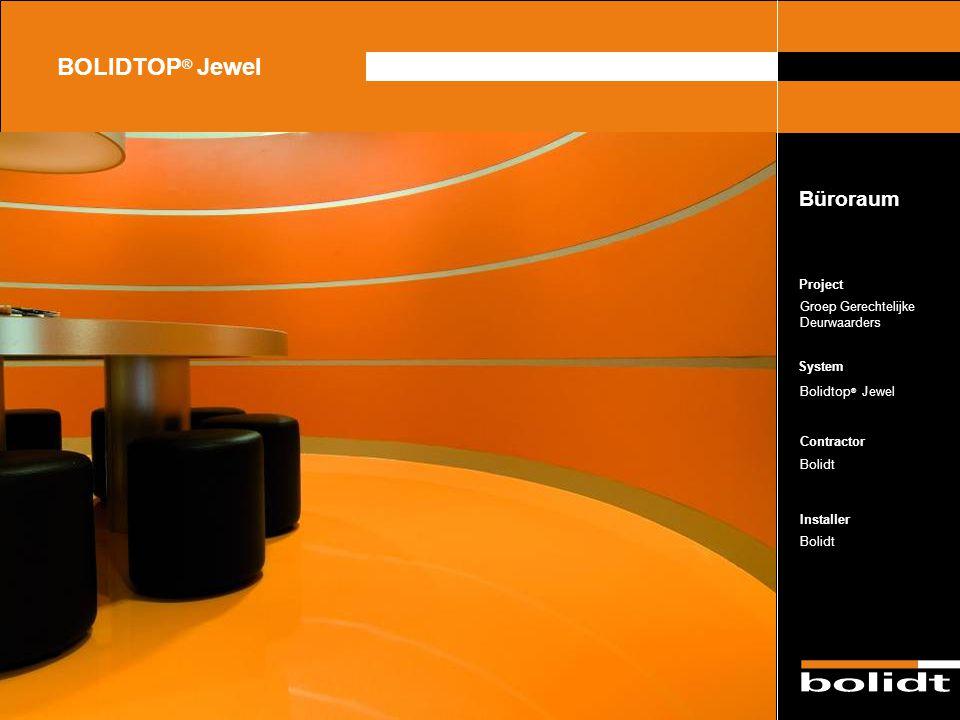 BOLIDTOP® Jewel Büroraum Project Groep Gerechtelijke Deurwaarders
