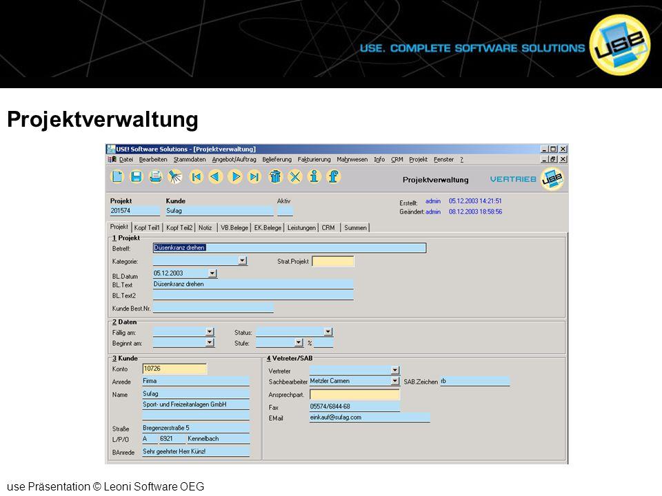 Projektverwaltung use Präsentation © Leoni Software OEG