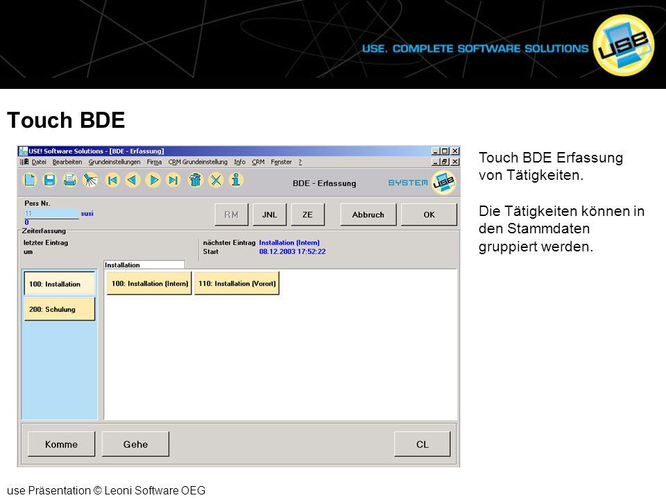 Touch BDE Touch BDE Erfassung von Tätigkeiten.