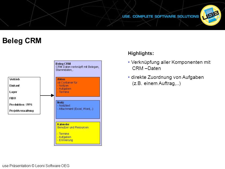 Beleg CRM Highlights: Verknüpfung aller Komponenten mit CRM –Daten