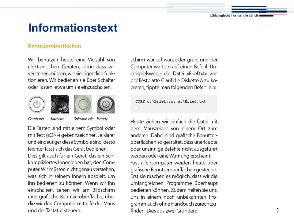 Informationstext Der Informationstext erklärt den Sachverhalt und die Zusammenhänge in einfacher, klarer Sprache mit entsprechenden Illustrationen.