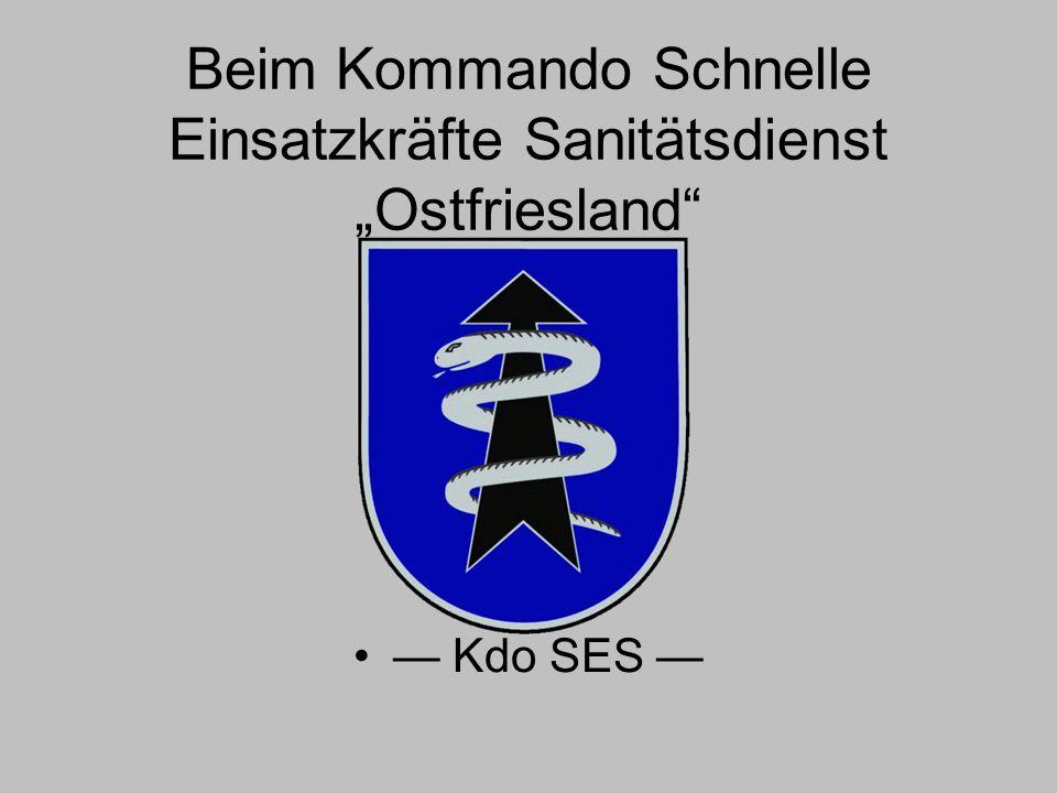 """Beim Kommando Schnelle Einsatzkräfte Sanitätsdienst """"Ostfriesland"""