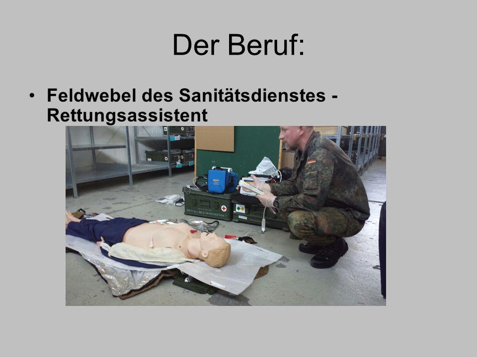 Der Beruf: Feldwebel des Sanitätsdienstes - Rettungsassistent