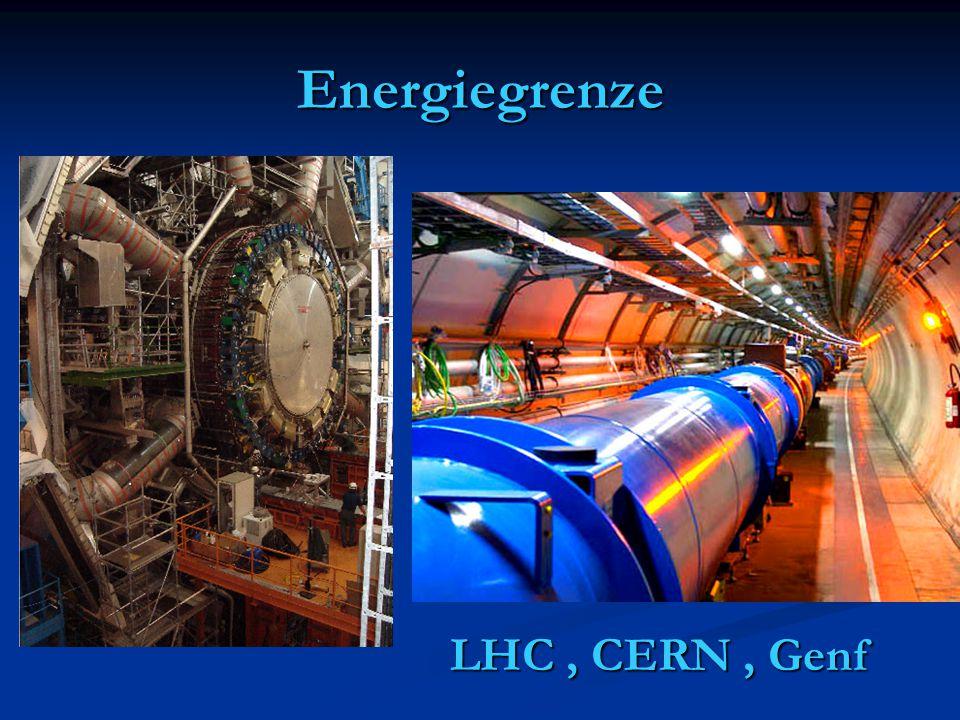Energiegrenze LHC , CERN , Genf