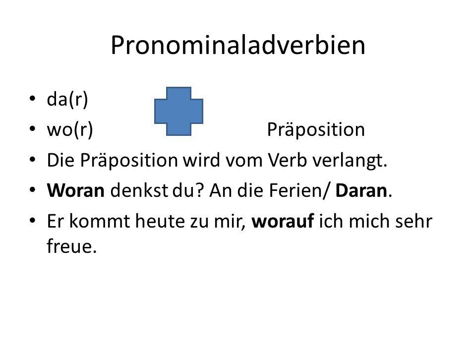 Pronominaladverbien da(r) wo(r) Präposition