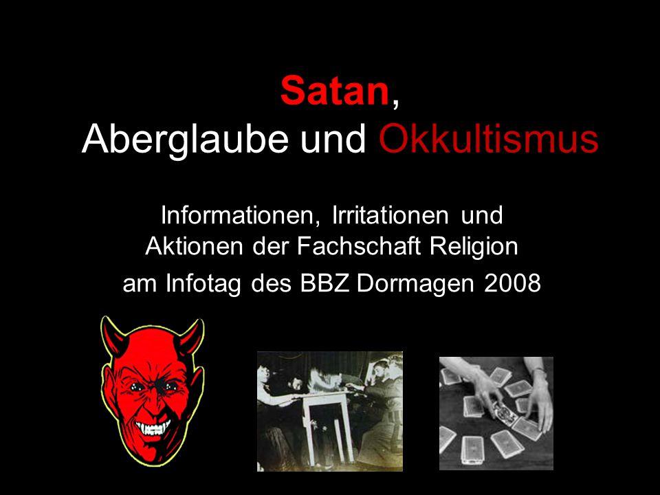 Satan, Aberglaube und Okkultismus