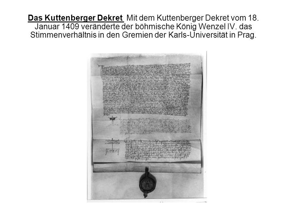Das Kuttenberger Dekret Mit dem Kuttenberger Dekret vom 18