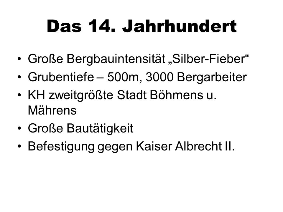 """Das 14. Jahrhundert Große Bergbauintensität """"Silber-Fieber"""