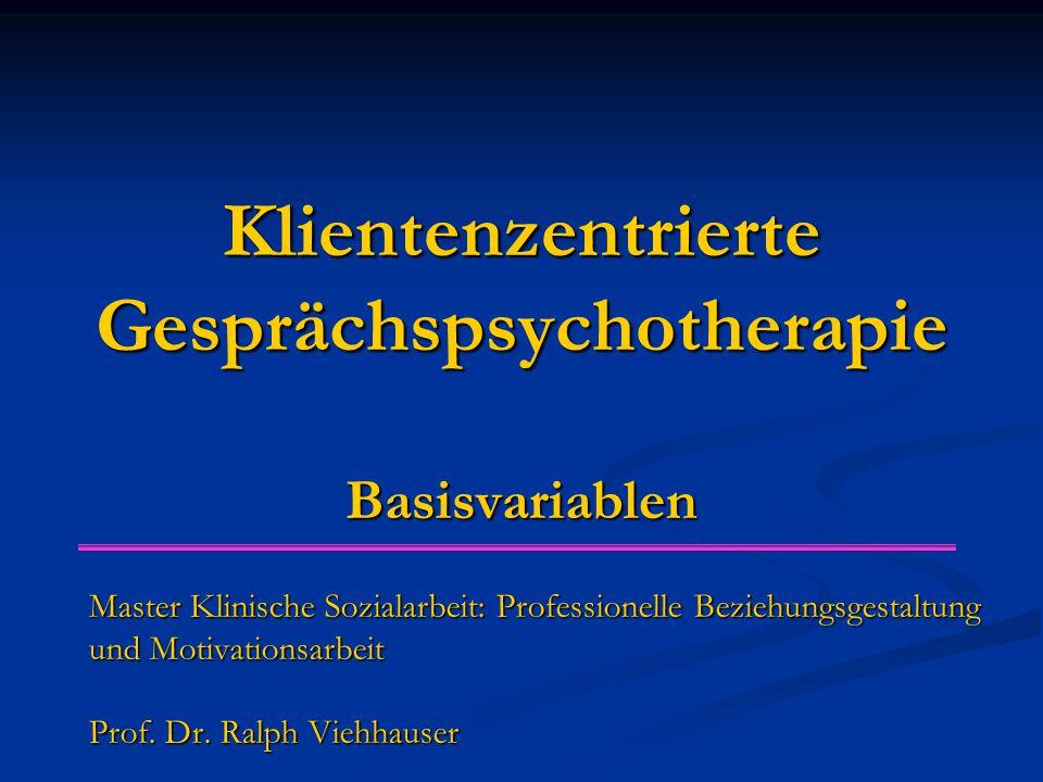 Klientenzentrierte Gesprächspsychotherapie Basisvariablen