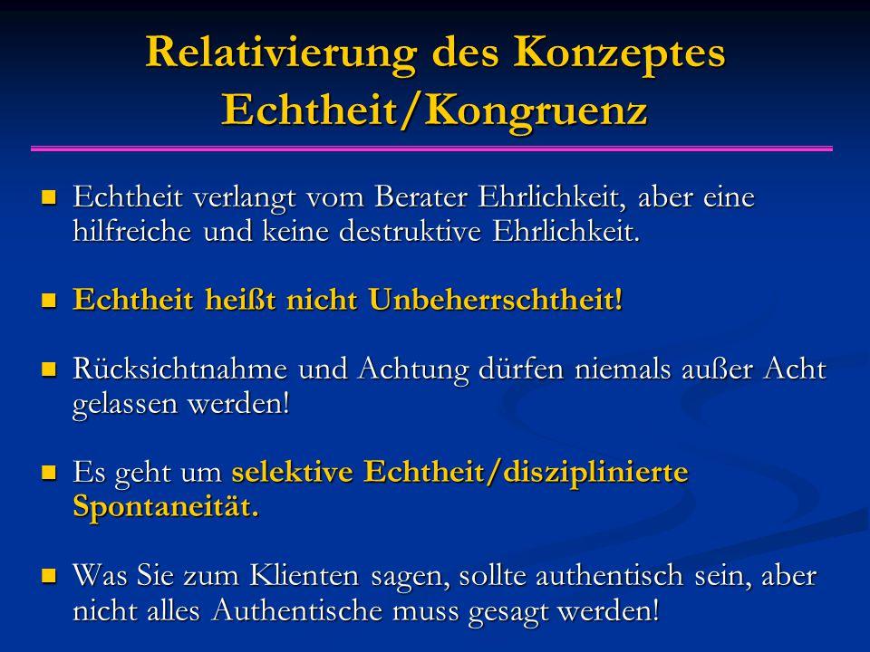Relativierung des Konzeptes Echtheit/Kongruenz