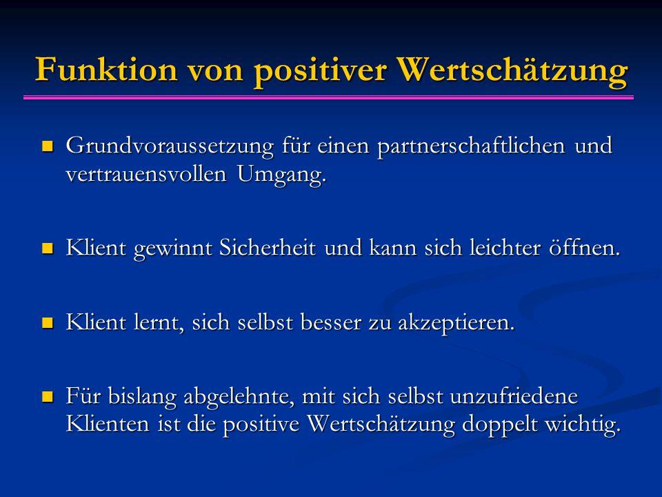 Funktion von positiver Wertschätzung