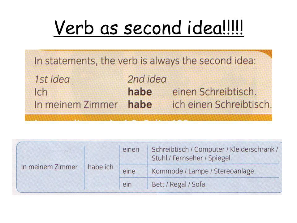 Verb as second idea!!!!!
