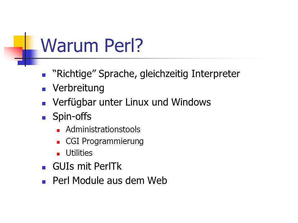Warum Perl Richtige Sprache, gleichzeitig Interpreter Verbreitung