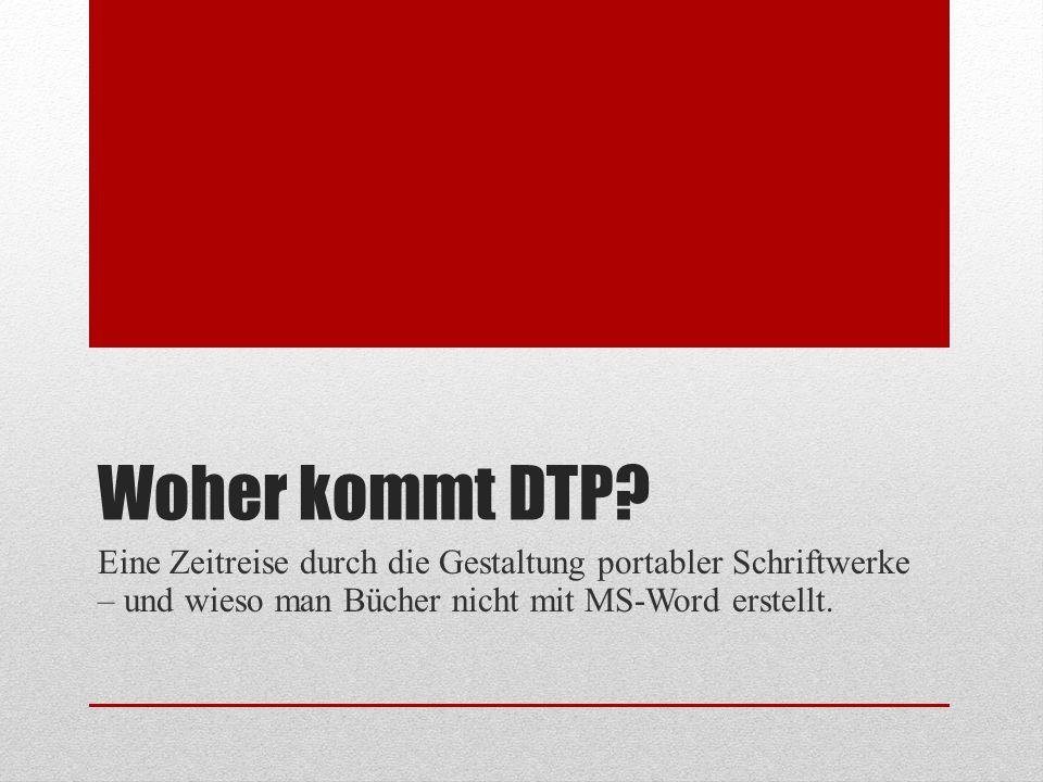 Woher kommt DTP.