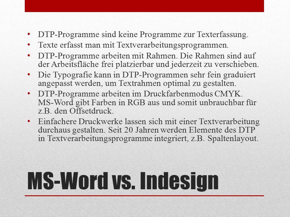 DTP-Programme sind keine Programme zur Texterfassung.