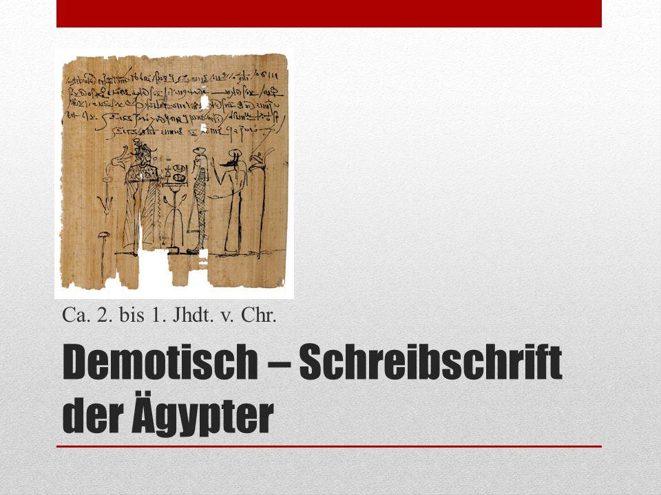 Demotisch – Schreibschrift der Ägypter