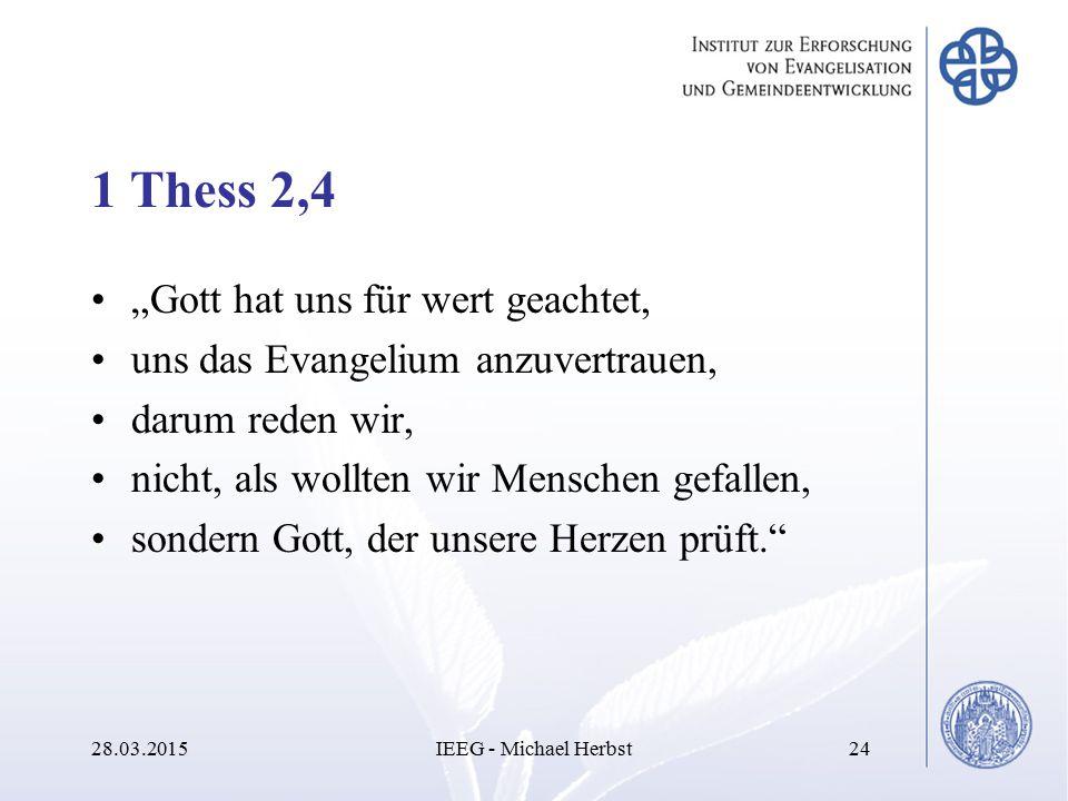 """1 Thess 2,4 """"Gott hat uns für wert geachtet,"""