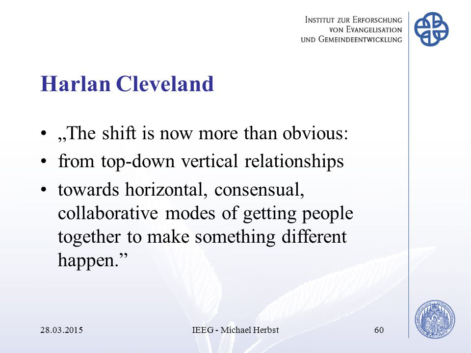 "Harlan Cleveland ""The shift is now more than obvious:"