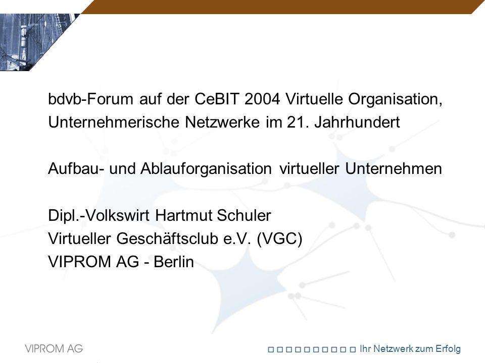 bdvb-Forum auf der CeBIT 2004 Virtuelle Organisation,