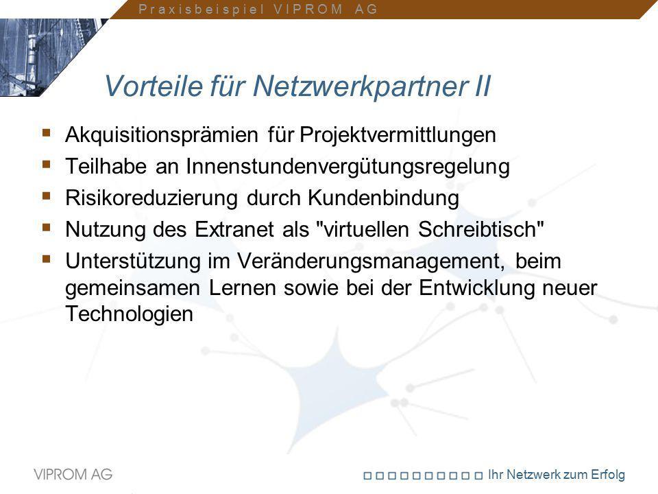 Vorteile für Netzwerkpartner II