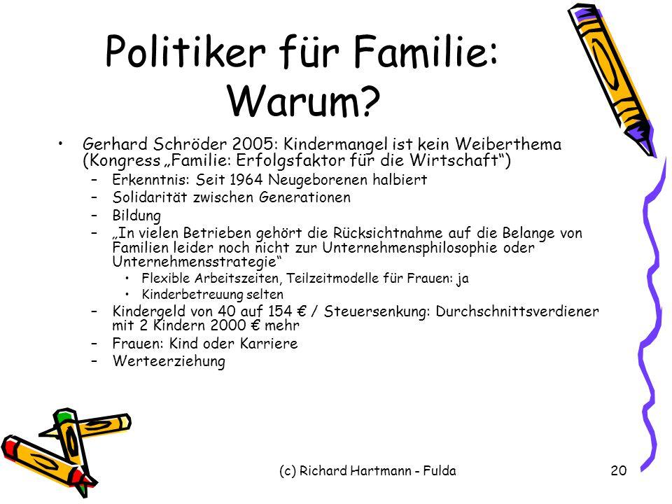 Politiker für Familie: Warum