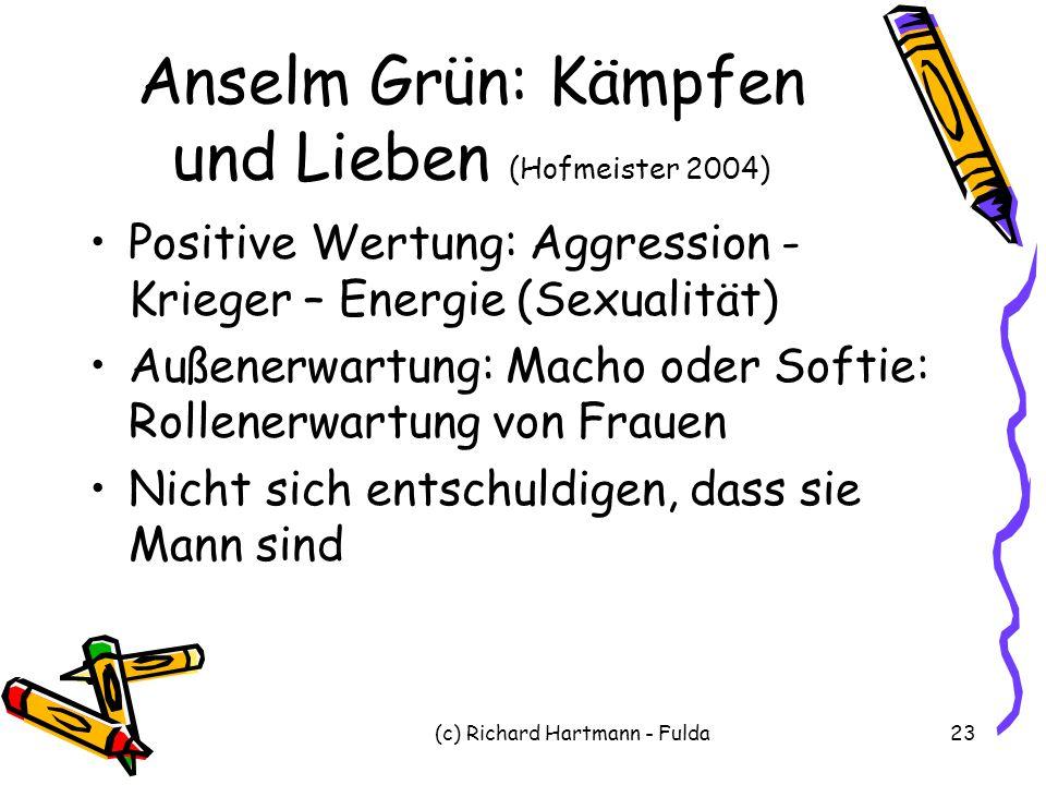 Anselm Grün: Kämpfen und Lieben (Hofmeister 2004)