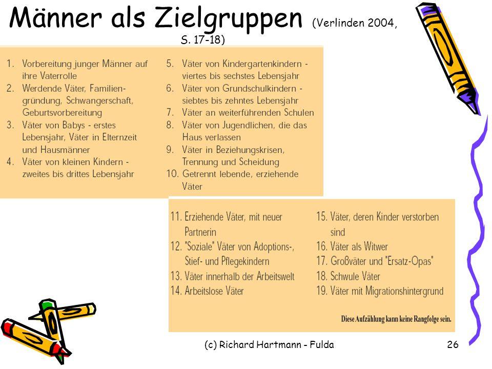 Männer als Zielgruppen (Verlinden 2004, S. 17-18)