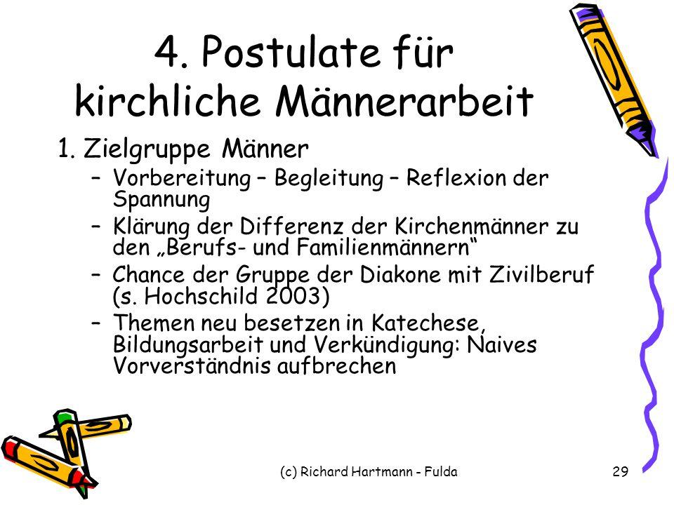 4. Postulate für kirchliche Männerarbeit